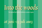 Into the Woods - 2003 - Nederland